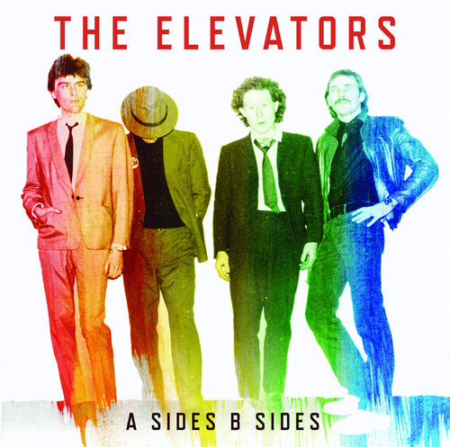 ELEVATORS, THE - A Sides B Sides DOWNLOAD