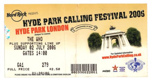 WHO, THE - Hyde Park Calling Festival 2006 GIG TICKET (EX) (D1)