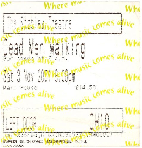 DEAD MEN WALKING - Saturday 3rd November 2001 GIG TICKET (EX) (D1)
