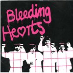 "BLEEDING HEARTS, THE - This Is The Way... OK. 7"" + P/S (EX/EX) (P)"