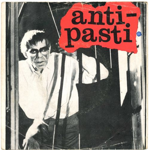 "ANTI-PASTI - Let Them Free - 7"" + P/S (VG/VG) (P)"