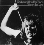 EDDIE & THE HOT RODS - Life On The Line LP (EX-/EX-) (P)