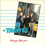 "YACHTS, THE - Love You Love You ... 7"" + P/S (VG+/EX-) (M)"