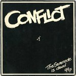 "CONFLICT - The Serenade Is Dead - 7"" + P/S (EX-/VG) (P)"