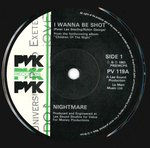 "NIGHTMARE - I Wanna Be Shot - 7"" (-/EX) (P)"