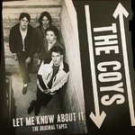 COYS, THE - Let Me Know About It : The Original Tapes  LP (NEW) (M)