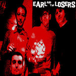 EARL AND THE LOSERS - Earl And The Losers CD (NEW) (M)