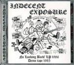 INDECENT EXPOSURE - No Looking Back LP and Demo Tape 1985 CD (NEW) (P)