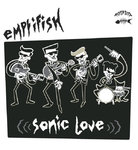 EMPTIFISH - Sonic Love (RED VINYL) LP (NEW) (M)