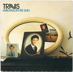 "TRAVIS - Walking In The Sun - 7"" + P/S (EX/VG+) (M)"