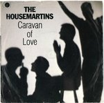 "HOUSEMARTINS, THE - Caravan Of Love - 7"" + P/S (VG/VG) (M)"