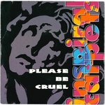 "INSPIRAL CARPETS - Please Be Cruel - 7"" + P/S (EX-/EX-) (M)"