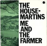 "HOUSEMARTINS, THE - Me And The Farmer - 7"" + P/S (VG+/VG+) (M)"