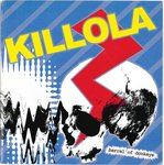 "KILLOLA - Barrel Of Donkeys 7"" + P/S (EX/EX) (P)"