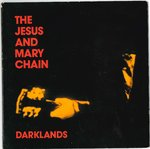 "JESUS & MARY CHAIN, THE - Darklands - 7"" + P/S (EX/EX-) (M)"