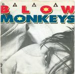 "BLOW MONKEYS, THE - It Doesn't Have To Be This Way - 7"" + P/S (VG/VG+) (M)"