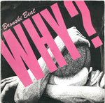"BRONSKI BEAT - Why? - 7"" + P/S (VG/EX) (M)"
