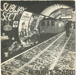 "SUBWAY SECT - Nobodys Scared - 7"" + P/S (VG+/VG+) (P)"