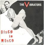 "VIBRATORS, THE - Disco In Mosco - 7"" + P/S (EX/EX) (P)"