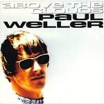"WELLER, PAUL - Above The Clouds - 7"" + P/S (EX/VG+) (M)"