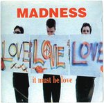"MADNESS - It Must Be Love (LABI SIFFRE) - 7"" + P/S (EX-/VG) (SKA)"