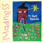 "MADNESS - Our House - 7"" + P/S (EX-/EX) (SKA)"