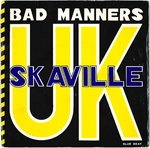 "BAD MANNERS - Skaville UK - 7"" + P/S (VG+/EX-) (SKA)"