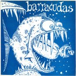 "BARRACUDAS, THE - Next Time Around (GREY WAX) - 7"" + P/S (EX/EX) (M)"