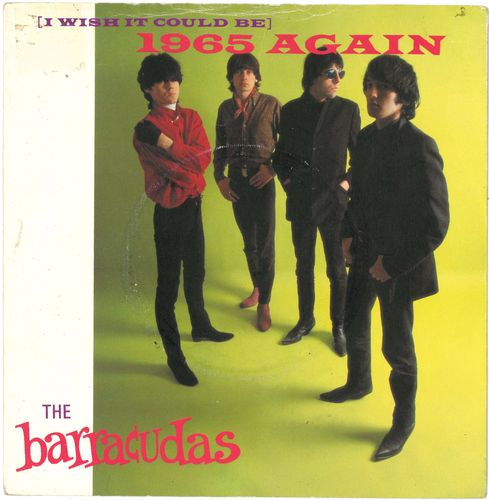 "BARRACUDAS, THE - (I Wish It Could Be) 1965 Again - 7"" + P/S (VG+/EX-) (M)"