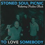 "STONED SOUL PICNIC feat. PAULINE BLACK - To Love Somebody (BLUE WAX) 7"" + P/S (NEW) (M)"