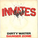 "INMATES, THE - Dirty Water - 7"" + P/S (VG+/EX) (M)"