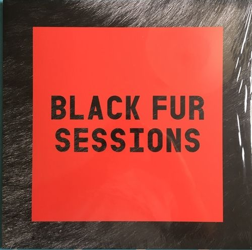 BLACK FUR SESSIONS - Black Fur Sessions LP (NEW) (M)