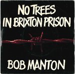 "PURPLE HEARTS, THE (BOB MANTON) - No Trees In Brixton Prison - 7"" + P/S (VG+/EX) (M)"