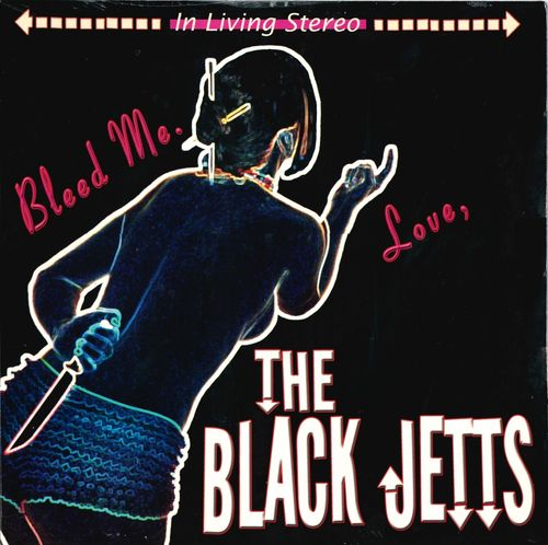 BLACK JETS, THE - Bleed Me LP (NEW) (P)