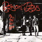 POISON BOYS - Out Of My Head LP (NEW) (P)