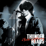 THUNDER ROADS - Thunder City Burning LP (NEW) (P)