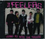 FEELERS, THE - Learn To Hate The Feelers CD (NEW)