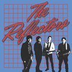 "REFLECTORS, THE - Teenage Hearts - 7"" + P/S (NEW) (M)"