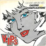 "V.I.P'S, THE - Causing Complications - 7"" + P/S (VG/VG+) (M)"