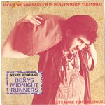 "DEXY'S MIDNIGHT RUNNERS - Jackie Wilson Said (I'm In Heaven When You Smile) - 7"" + P/S (VG+/EX-) (M)"