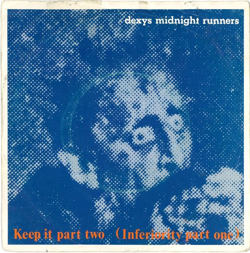 "DEXY'S MIDNIGHT RUNNERS - Keep It / One Way Love - 7"" + P/S (VG/VG+) (M)"