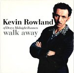 "DEXY'S MIDNIGHT RUNNERS (KEVIN ROWLAND) - Walk Away / Even When I Hold You - 7"" + P/S (EX/EX) (M)"