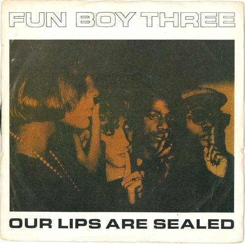 "FUN BOY THREE - Our Lips Are Sealed - 7"" + P/S (VG/VG+) (M)"