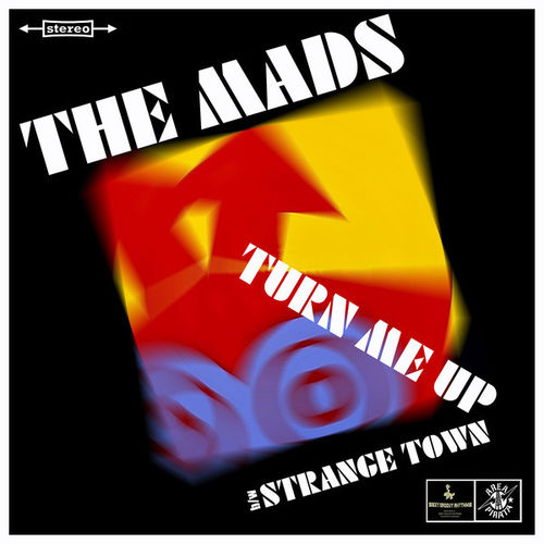"MADS, THE - Turn Me Up (RED VINYL) 7"" + P/S (NEW) (M)"