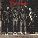PURE HELL - Noise Addiction LP (NEW) (P)