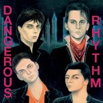 DANGEROUR RHYTHM - Dangerous Rhythm LP (NEW) (P)