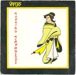"VAPORS, THE - Turning Japanese - 7"" + P/S (/) (M)"