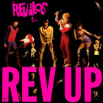 REVILLOS, THE - Rev Up LP (NEW) (P)
