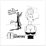 "ELEVATORS, THE - Your I's Are Too Close Together 7"" + P/S (NEW) (M)"