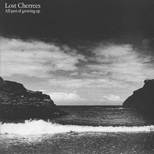 LOST CHERREES - All Part Of Growing Up LP (NEW) (P)